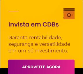 Invista em CDBs