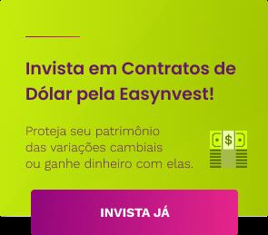 Invista em Contratos de Dólar pela Easynvest