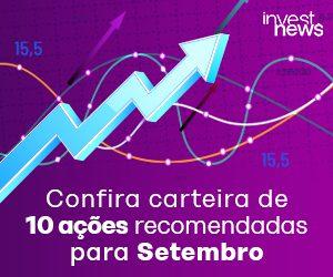 Confira a Carteira de 10 ações recomendadas para Setembro