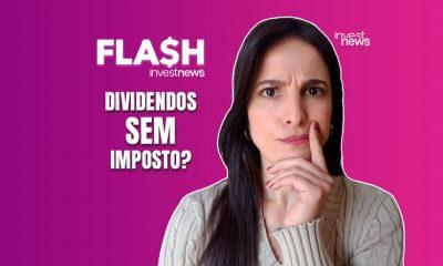 flash: dividendos